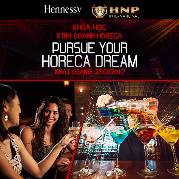 Pursue Your Hoerca Dream